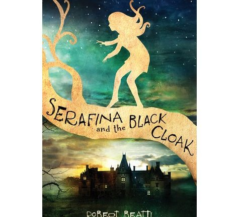 Book Review: Serafina and the Black Cloak by Robert Beatty