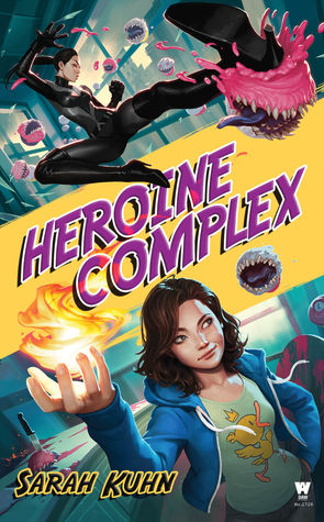 Review: Heroine Complex by SarahKuhn