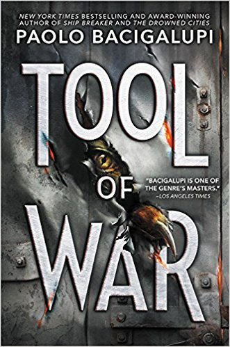 Review: Tool of War by Paolo Bacigalupi