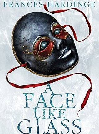 Review: A Face Like Glass by FrancesHardinge