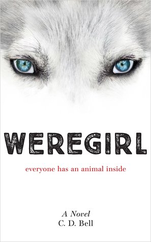 Review: Weregirl by C. D. Bell