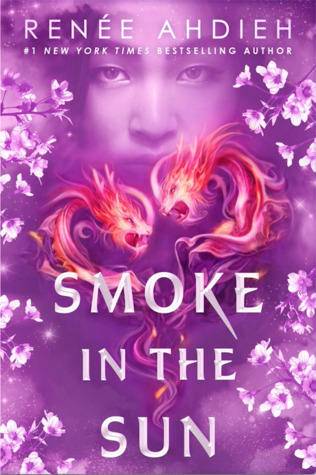 Review: Smoke in the Sun by Renée Ahdieh