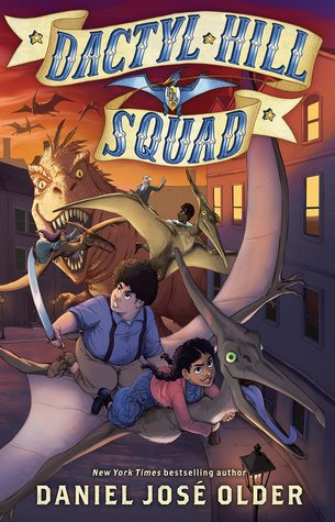 Book Review: Dactyl Hill Squad by Daniel José Older